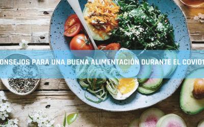 Consejos de alimentación durante el COVID-19 por Silvia Tremoleda