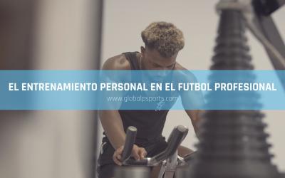 La importancia del entrenamiento personal en el fútbol profesional